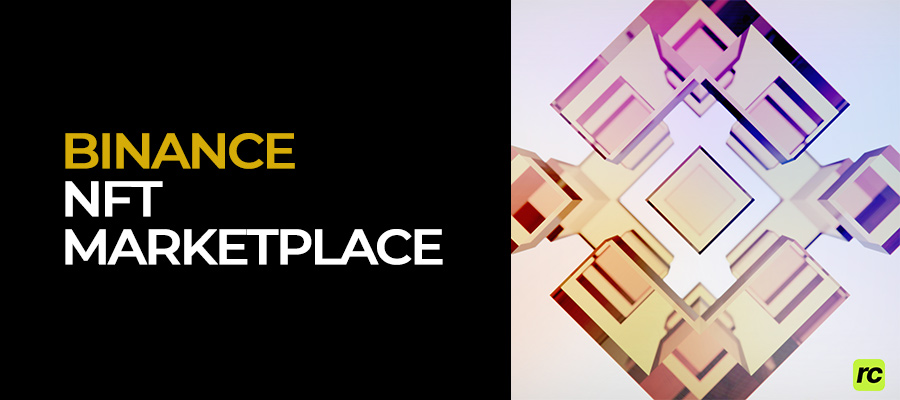 BINANCE NFT Marketplace — Создание, покупка и продажа NFT на бирже Бинанс